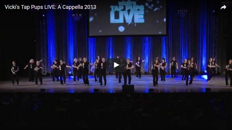 Vicki's Tap Pups LIVE: A Cappella 2013