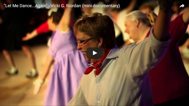 """Let Me Dance...Again"" - Vicki G. Riordan<br /><span style=""font-size:10pt"">Mini-documentary</span>"