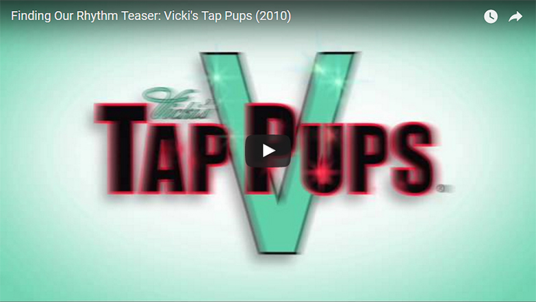 Finding Our Rhythm Teaser: Vicki's Tap Pups (2010)